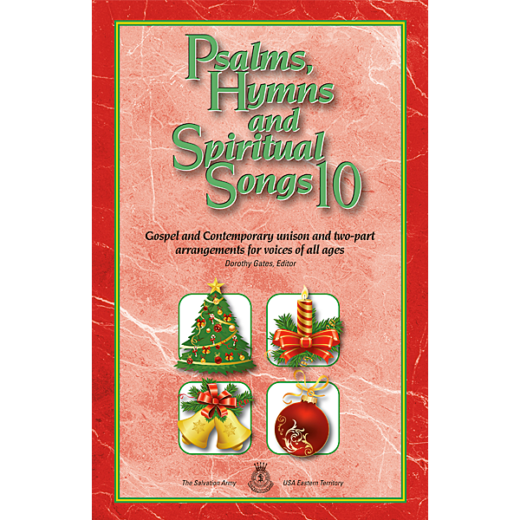 Psalms, Hymns and Spiritual Songs 10